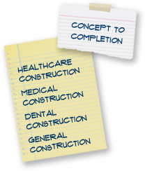 Healthcare Construction | Dental Construction | Medical Construction | General Construction